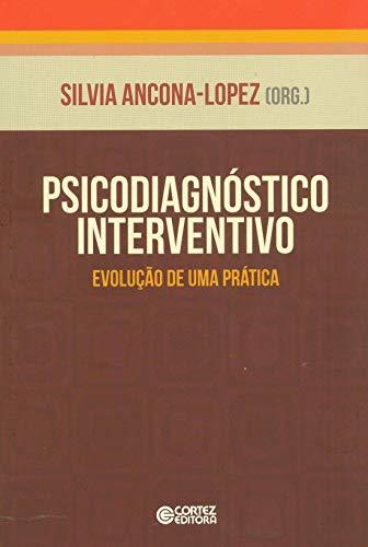 9788524920646: Psicodiagnostico Interventivo: Evolucao de Uma Pratica