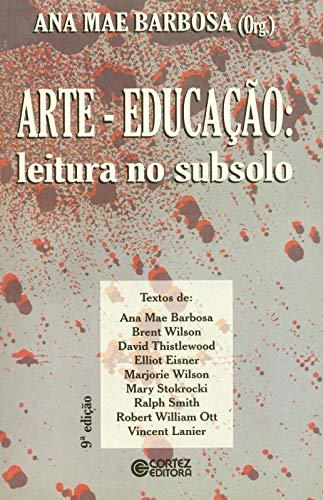 9788524920677: Arte - Educacao: Leitura no Subsolo