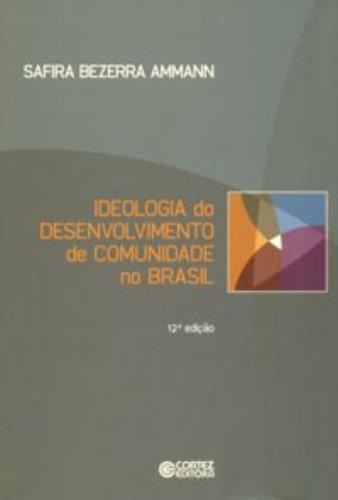 9788524921360: Ideologia do Desenvolvimento de Comunidade no Brasil