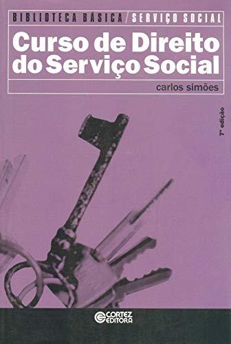 9788524921735: Curso de Direito do Servico Social