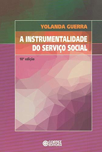 9788524922039: Instrumentalidade do Servico Social, A