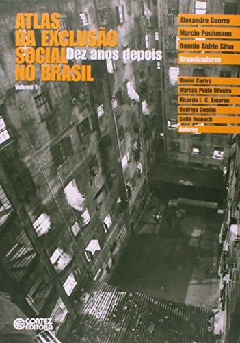 9788524922053: Atlas da Exclusao Social no Brasil: Dez Anos Depois