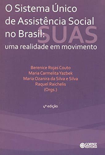 9788524922275: Sistema Único de Assistência Social no Brasil. Uma Realidade em Movimento (Em Portuguese do Brasil)