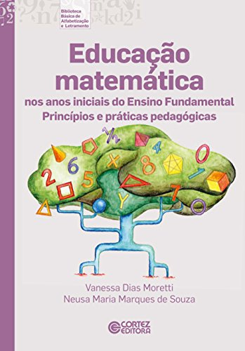 9788524922848: Educacao Matematica nos Anos Iniciais do Ensino Fundamental: Principios e Praticas Pedagogicas