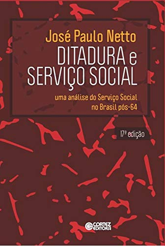 9788524923180: Ditadura e Serviço Social. Uma Análise do Serviço Social no Brasil Pós-64 (Em Portuguese do Brasil)