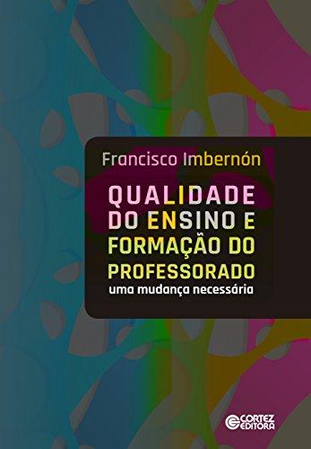 9788524924309: Qualidade do Ensino e Formacao do Professorado: Uma Mudanca Necessaria