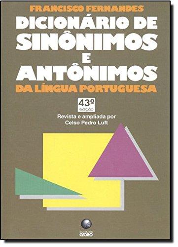 9788525006608: Dicionario de sinônimos e antônimos da lingua portuguesa