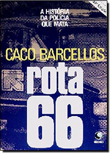 9788525011183: Rota 66 (Portuguese Edition)