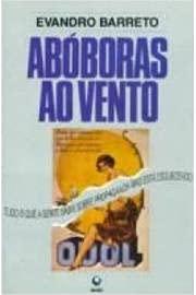 9788525012166: Abóboras ao vento: Tudo o que a gente sabia sobre propaganda mas está esquecendo (Portuguese Edition)
