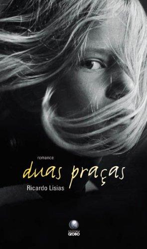 Duas Praças: Lisias, Ricardo