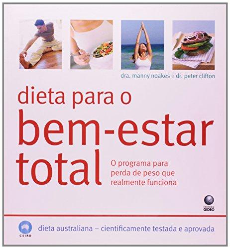 Dieta Para O Bem-Estar Total - O Programa Para Perda De Peso Que Realm (Em Portuguese do Brasil): ...