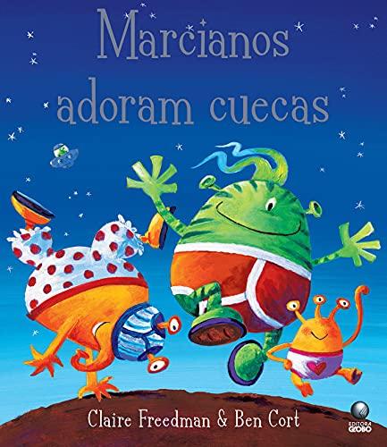 9788525047007: Marcianos Adoram Cuecas (Em Portugues do Brasil)