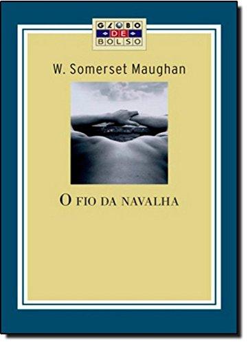 9788525047731: O Fio Da Navalha (Em Portuguese do Brasil)