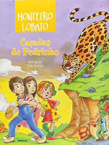 Cacadas de Pedrinho (Em Portugues do Brasil): Monteiro Lobato