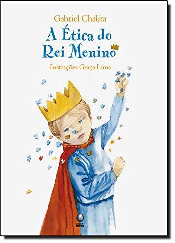 9788525048608: Etica do Rei Menino (Em Portugues do Brasil)