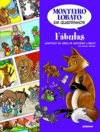 Monteiro Lobato Em Quadrinhos - Fabulas (Em: Lobato, Monteiro