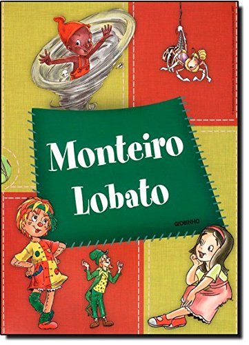 Turma Do Sitio Do Picapau Amarelo -: Monteiro Lobato
