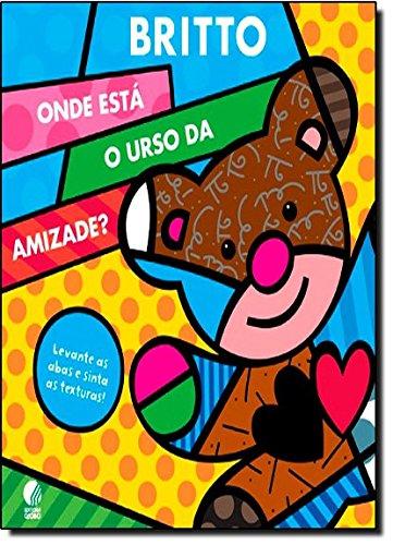 9788525049803: Onde Esta O Urso da Amizade? (Em Portugues do Brasil)