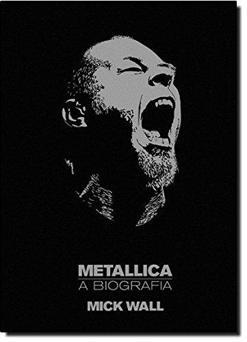 9788525050182: Metallica - A Biografia (Em Portugues do Brasil)