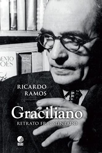 9788525050861: Graciliano: Retrato Fragmentado (Em Portugues do Brasil)