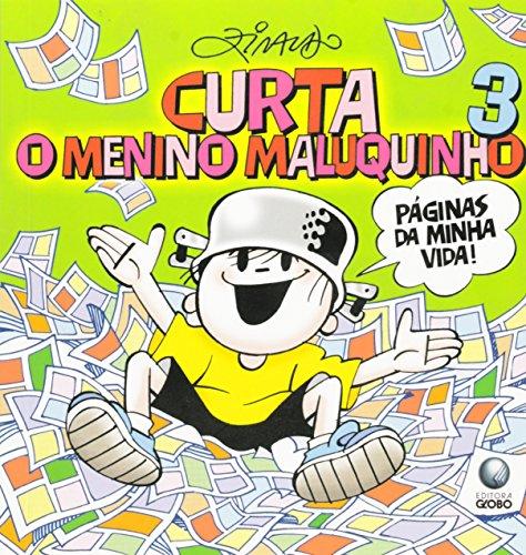 9788525051004: Curta O Menino Maluquinho 3 - Paginas Da Minha Vida!