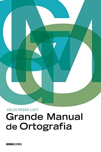 9788525053183: Grande Manual de Ortografia (Em Portugues do Brasil)