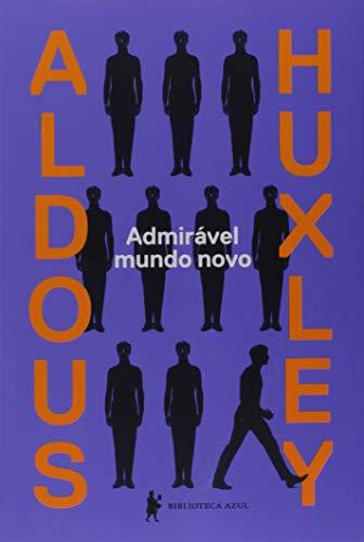 Admirável Mundo Novo (Em Portuguese do Brasil): Laura A. Huxley