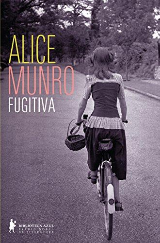 Fugitiva (Em Portuguese do Brasil): Alice Munro