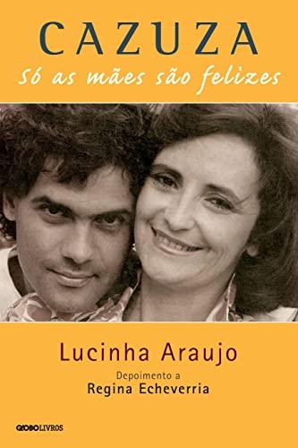 9788525061096: Cazuza: So as Maes Sao Felizes