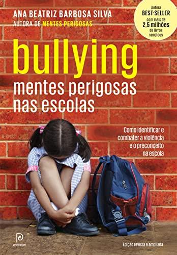 9788525061522: Bullying: Mentes Perigosas nas Escolas