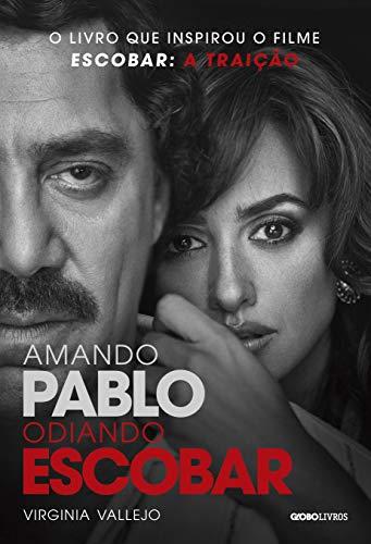 9788525062956: Amando Pablo, Odiando Escobar (Em Portuguese do Brasil)