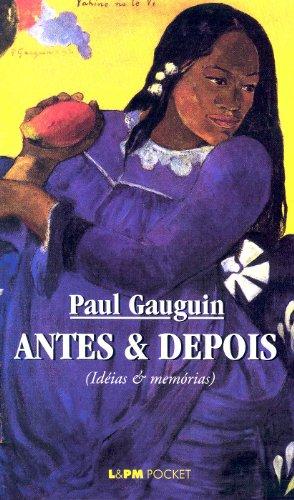 Antes e depois (portugiesisch) (L&PM Pocket): Paul Gauguin