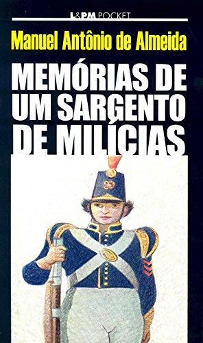 Memórias de um Sargento de Milícias [Annotated] (Portuguese Edition)