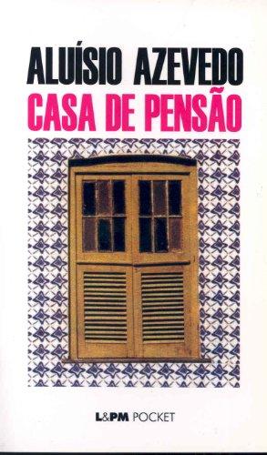 Casa De Pensão - Coleção L&PM Pocket: Aluísio Azevedo