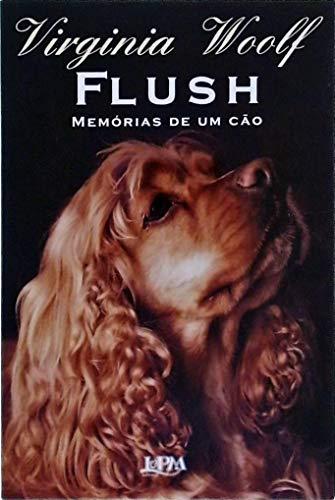 9788525411648: Flush: Memórias de um cão