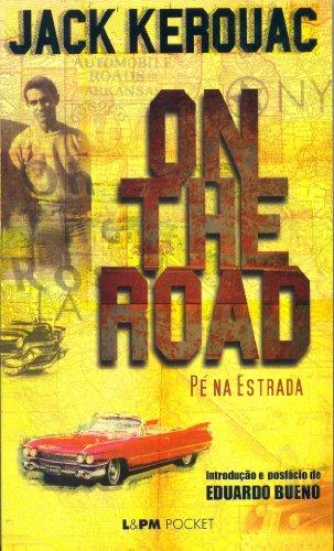 9788525413208: On The Road (Pé Na Estrada) - Coleção L&PM Pocket (Em Portuguese do Brasil)