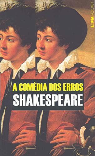 9788525413635: A Comédia Dos Erros - Coleção L&PM Pocket (Em Portuguese do Brasil)