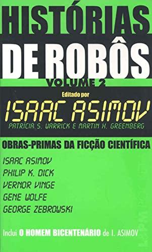 9788525413864: Histórias de Robôs - Vol. 2