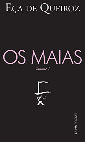 Maias, Os - Vol. 1: Queiroz, Eca De