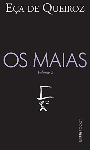 Maias, Os - Vol. 2: Queiroz, Eca De