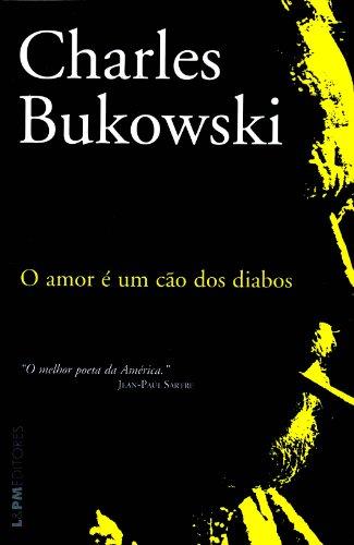 9788525417091: O Amor É Um Cão Dos Diabos (Em Portuguese do Brasil)