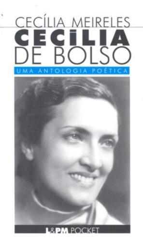 CecÃlia De Bolso - Coleção L&PM Pocket: Cecilia Meireles/Fabricio Carpinejar