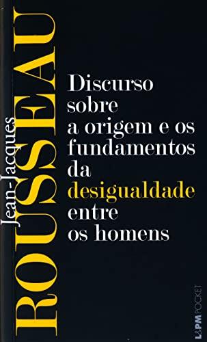 9788525417718: Discurso Sobre A Origem E Os Fundamentos Da Desigualdade Entre Os Homens - Coleção L&PM Pocket (Em Portuguese do Brasil)