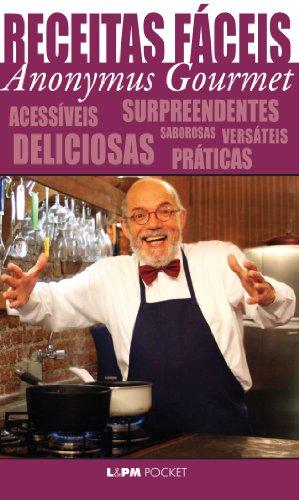 Receitas Fáceis do Anonymus Gourmet (Portuguese Edition): Machado, Jos Antonio