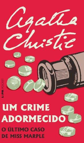 9788525420008: Um Crime Adormecido - Coleção L&PM Pocket (Em Portuguese do Brasil)