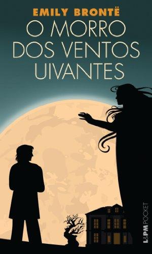 9788525422521: O Morro Dos Ventos Uivantes - Coleção L&PM Pocket (Em Portuguese do Brasil)