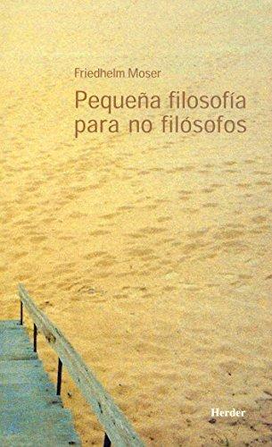 9788525422644: PEQUEÑA FILOSOFIA PARA NO FILOSOFOS
