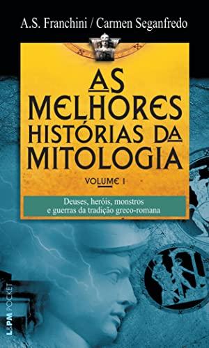 9788525425621: As Melhores Histórias Da Mitologia - Coleção L&PM Pocket. Volume 1 (Em Portuguese do Brasil)