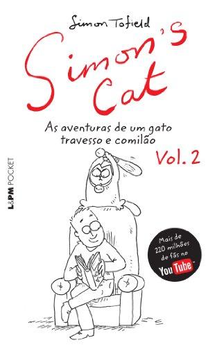 9788525426833: Simon's Cat . As Aventuras De Um Gato Travesso E Comilão - Volume 2. Coleção L&PM Pocket (Em Portuguese do Brasil)