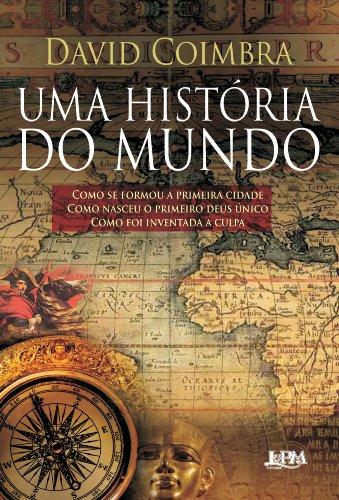 9788525427144: Uma Historia do Mundo (Em Portugues do Brasil)